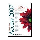 Access 2007 na dlanu - Steve Johnson